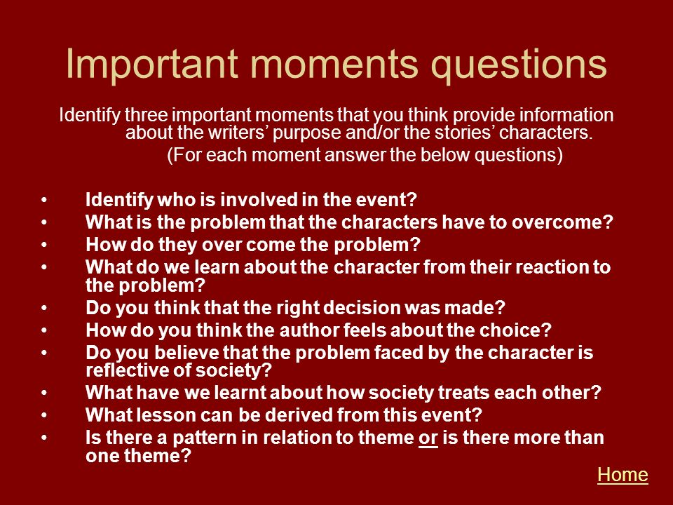 Important moments questions