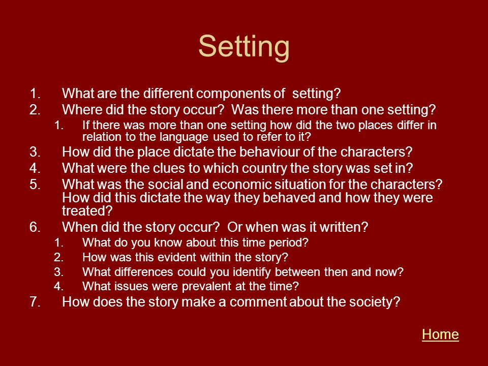 Setting What are the different components of setting