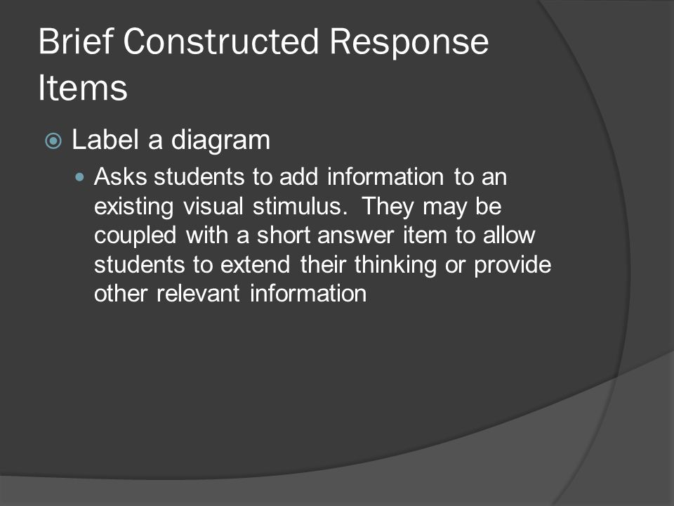 Brief Constructed Response Items