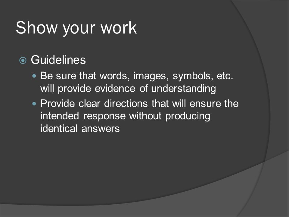 Show your work Guidelines