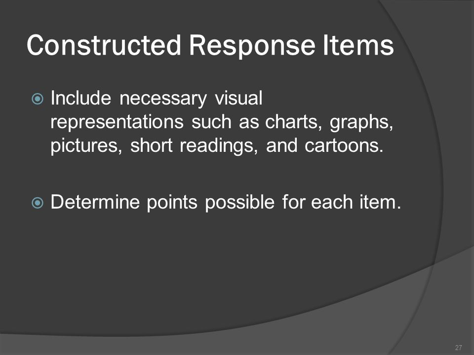 Constructed Response Items