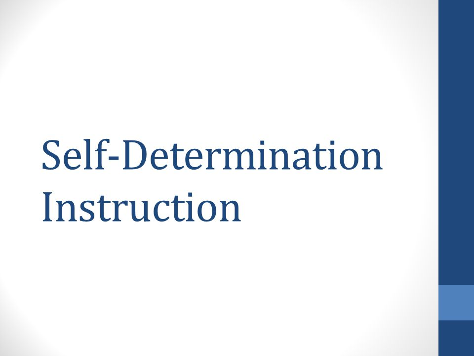 Self-Determination Instruction