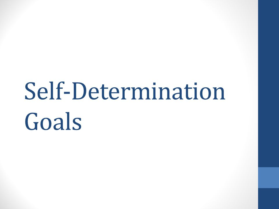 Self-Determination Goals