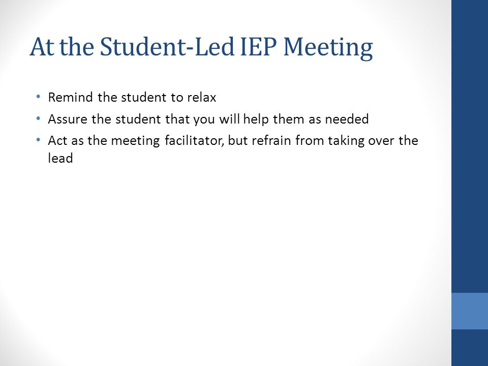 At the Student-Led IEP Meeting
