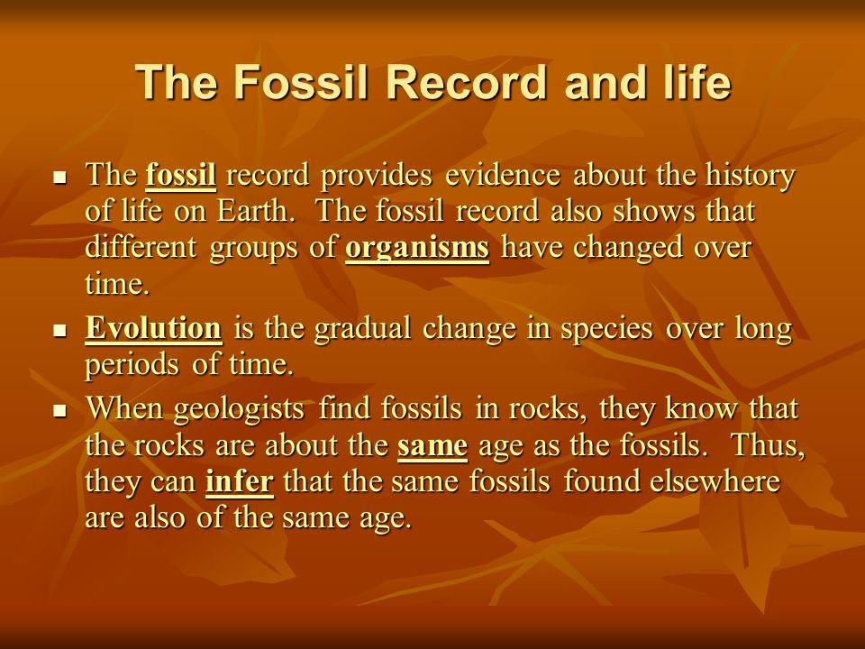 The Fossil Record and life