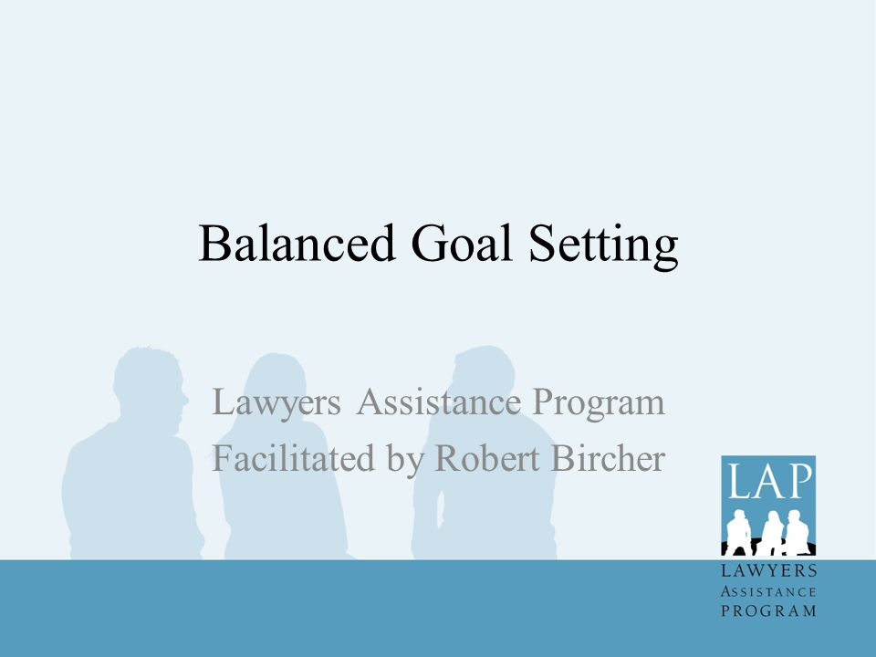 Lawyers Assistance Program Facilitated by Robert Bircher