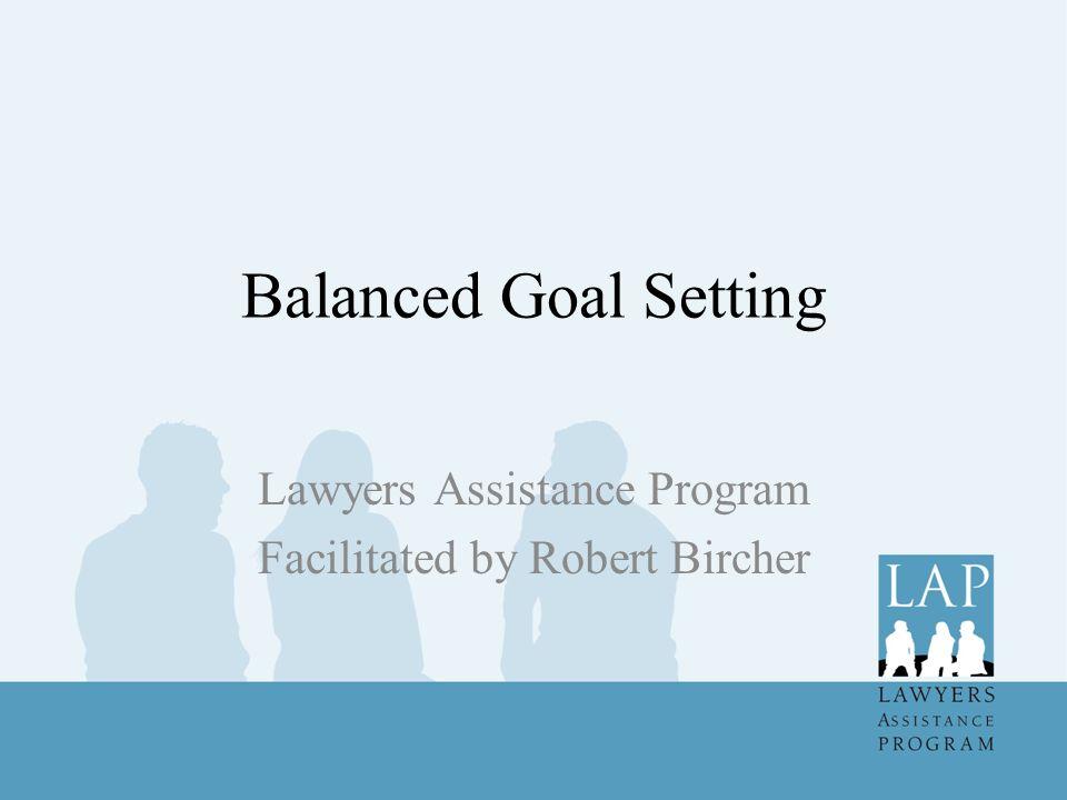 Lawyers Assistance Program Facilitated by Robert Bircher