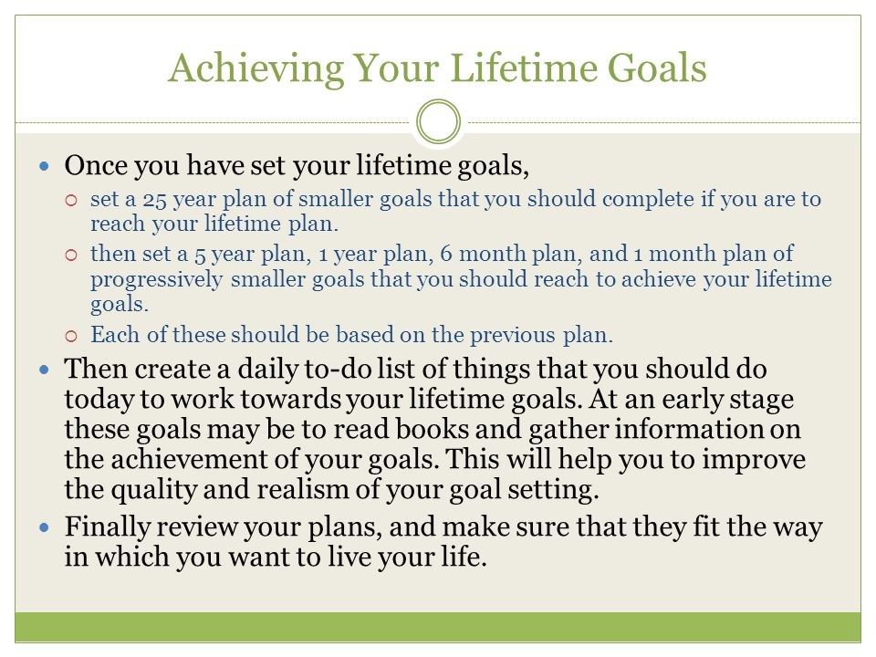 Achieving Your Lifetime Goals