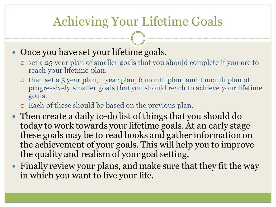 Achieving Your Lifetime Goals