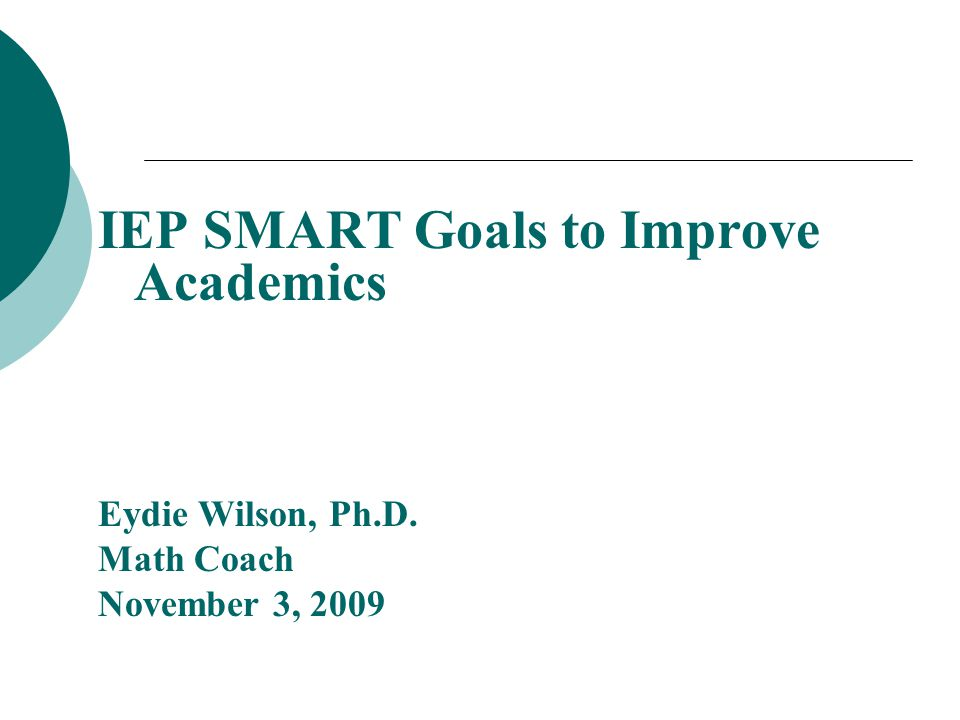 IEP SMART Goals to Improve Academics