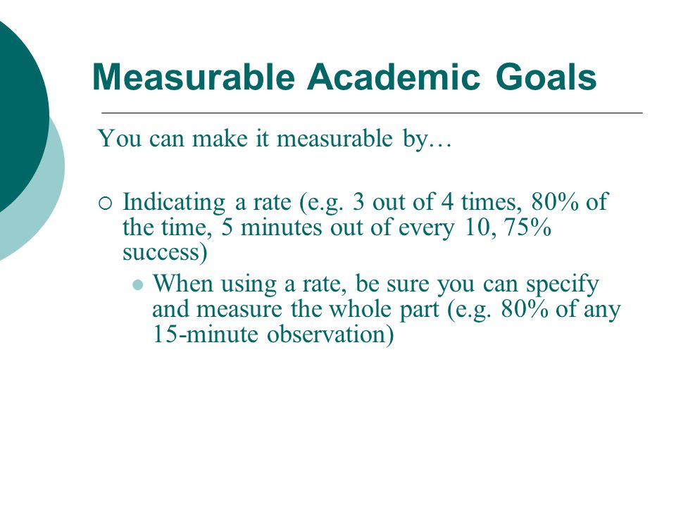 Measurable Academic Goals