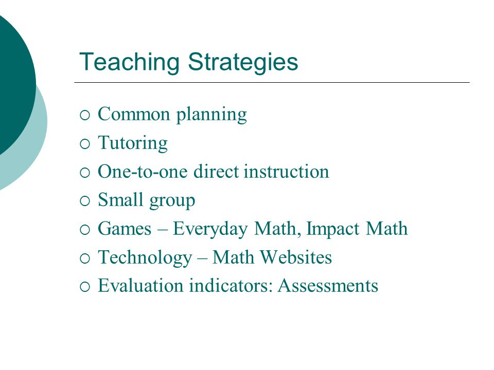 Teaching Strategies Common planning Tutoring