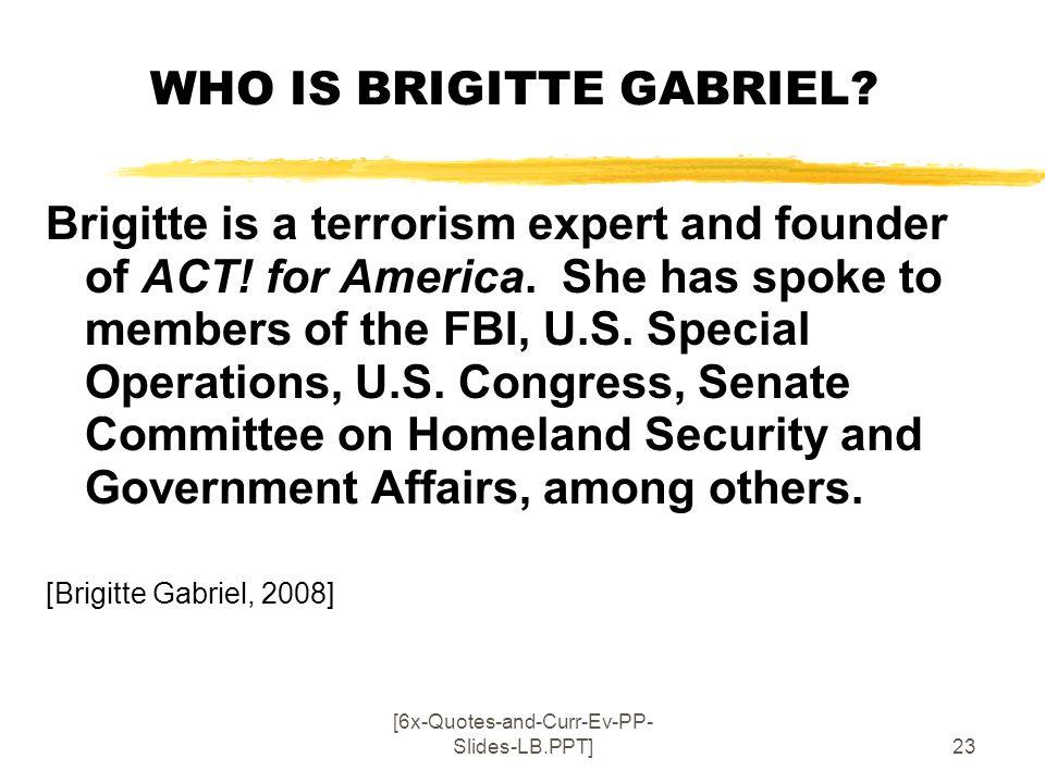 WHO IS BRIGITTE GABRIEL