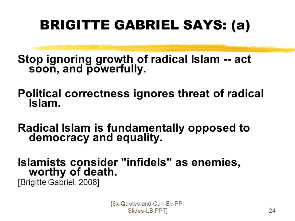 BRIGITTE GABRIEL SAYS: (a)
