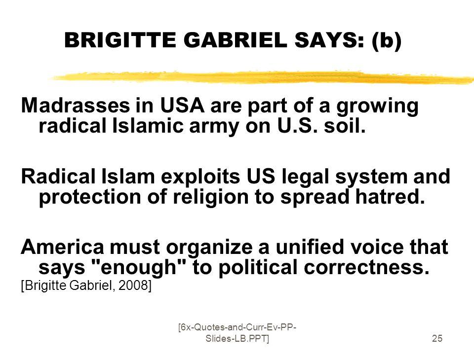BRIGITTE GABRIEL SAYS: (b)