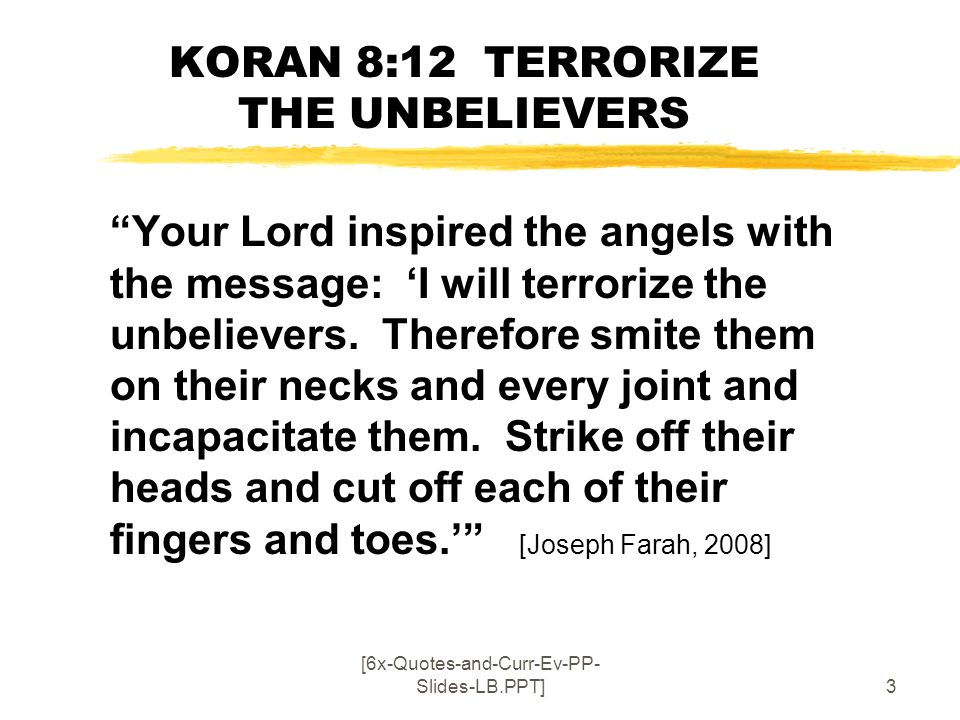 KORAN 8:12 TERRORIZE THE UNBELIEVERS