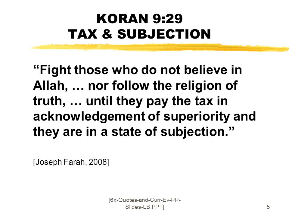 KORAN 9:29 TAX & SUBJECTION