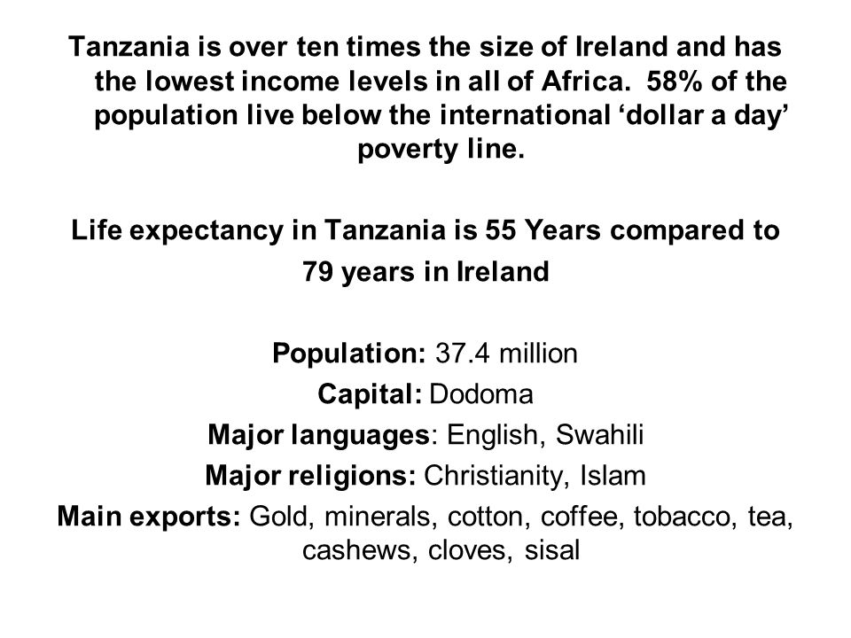 Life expectancy in Tanzania is 55 Years compared to