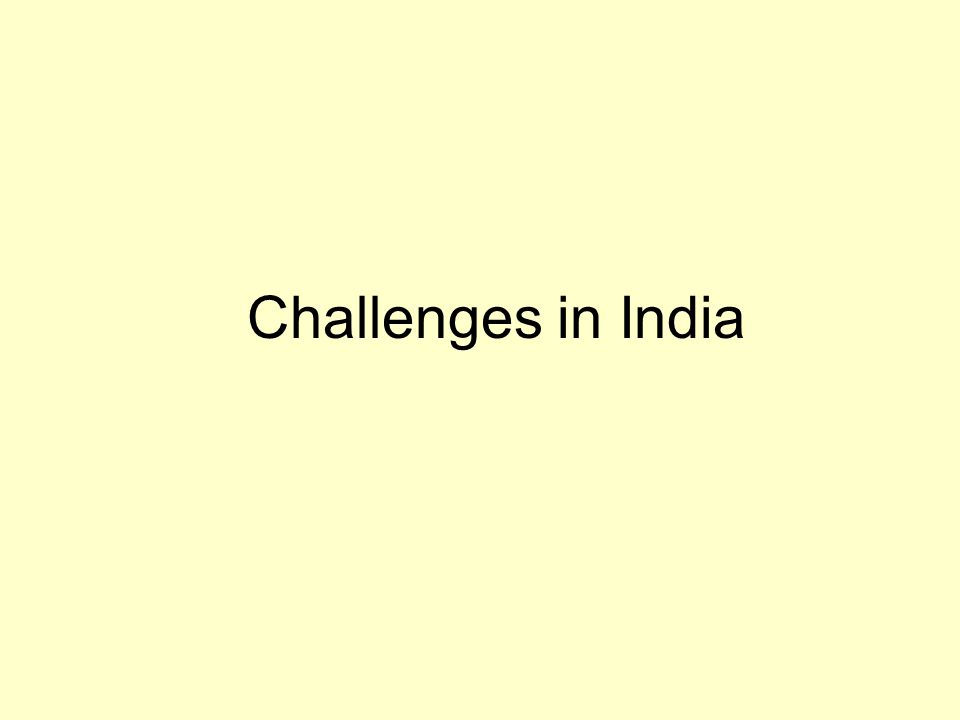 Challenges in India