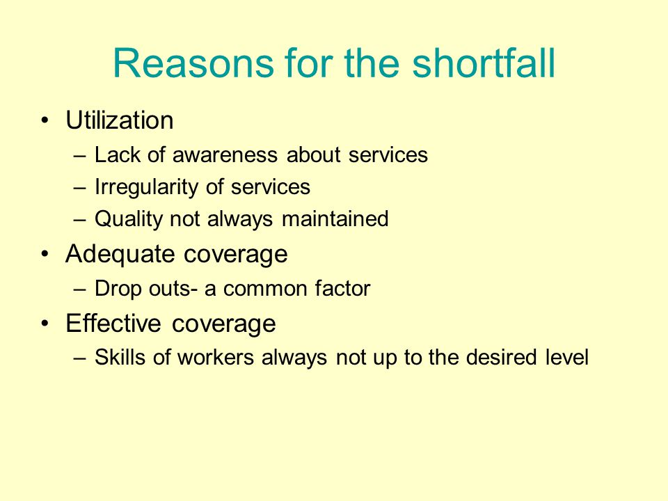 Reasons for the shortfall