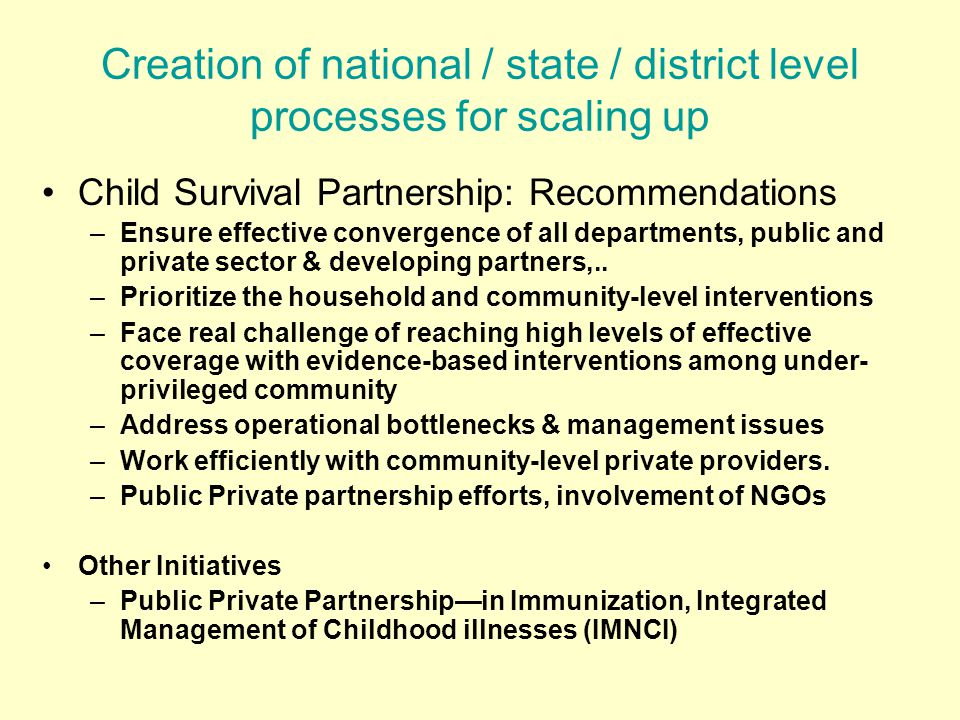Creation of national / state / district level processes for scaling up