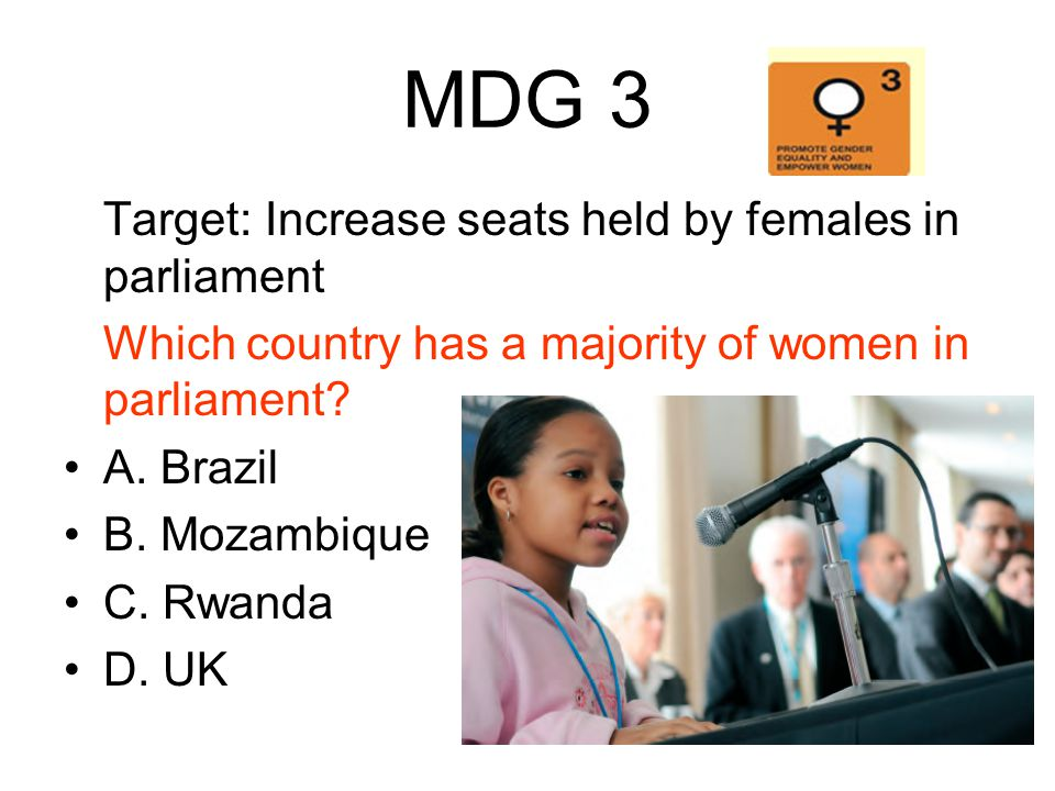 MDG 3 Target: Increase seats held by females in parliament