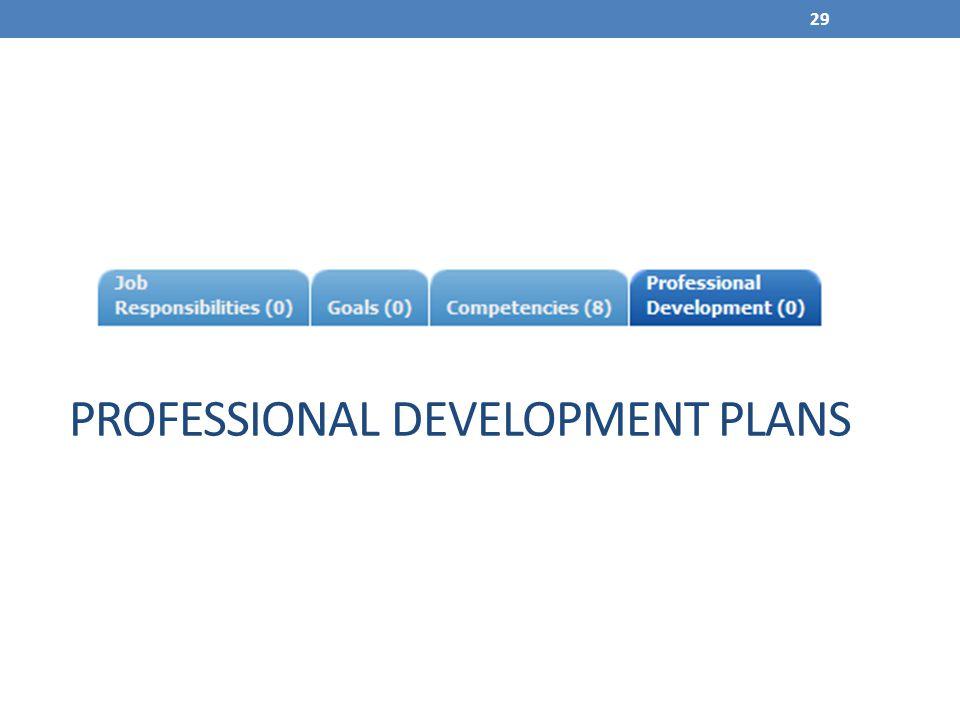PROFESSIONAL DEVELOPMENT PLANS