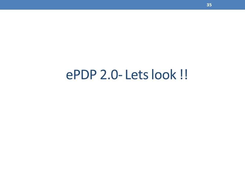 ePDP 2.0- Lets look !!
