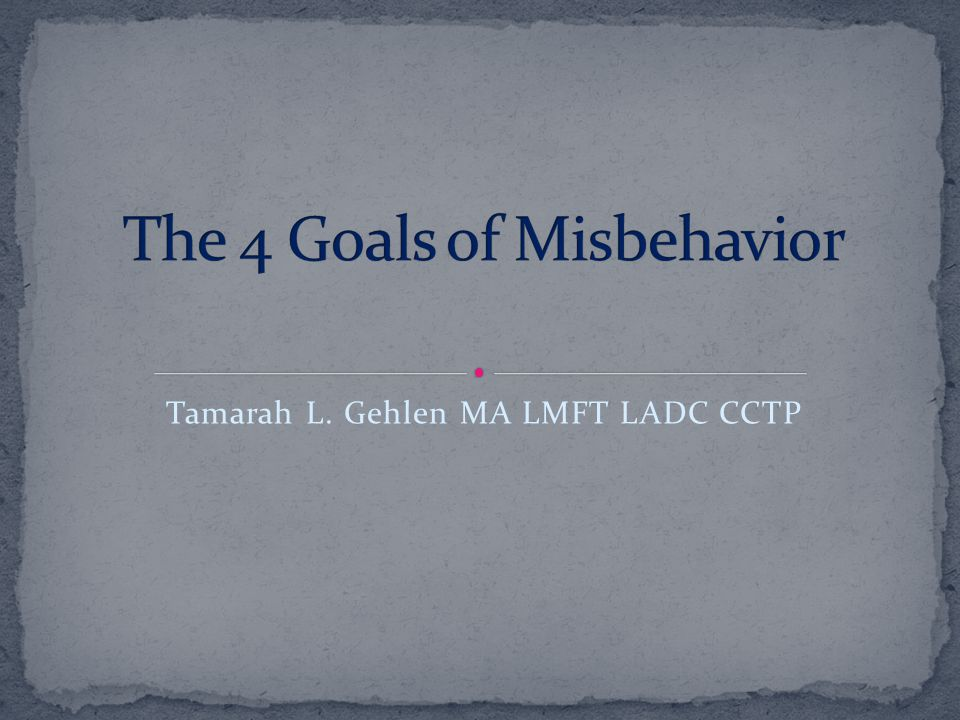 The 4 Goals of Misbehavior