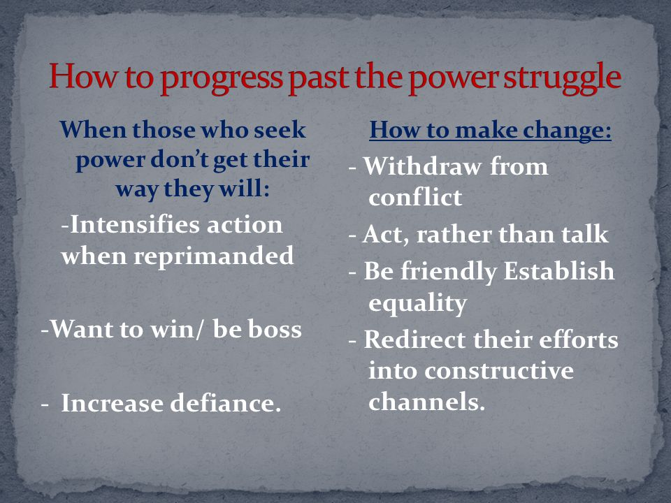 How to progress past the power struggle