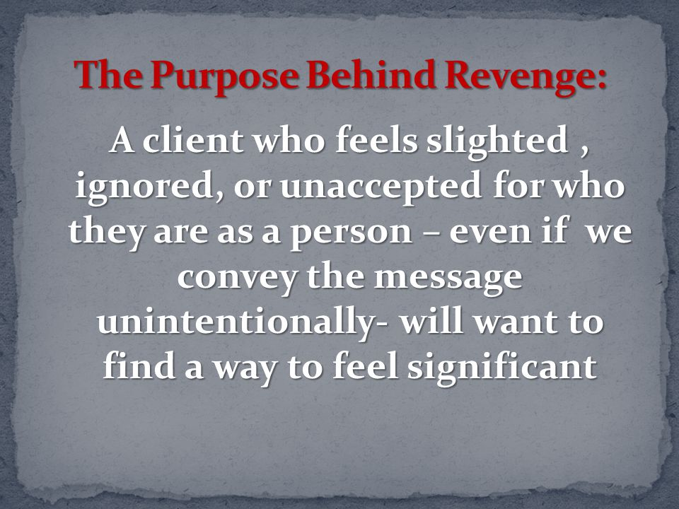 The Purpose Behind Revenge:
