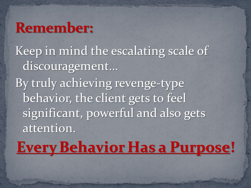 Every Behavior Has a Purpose!