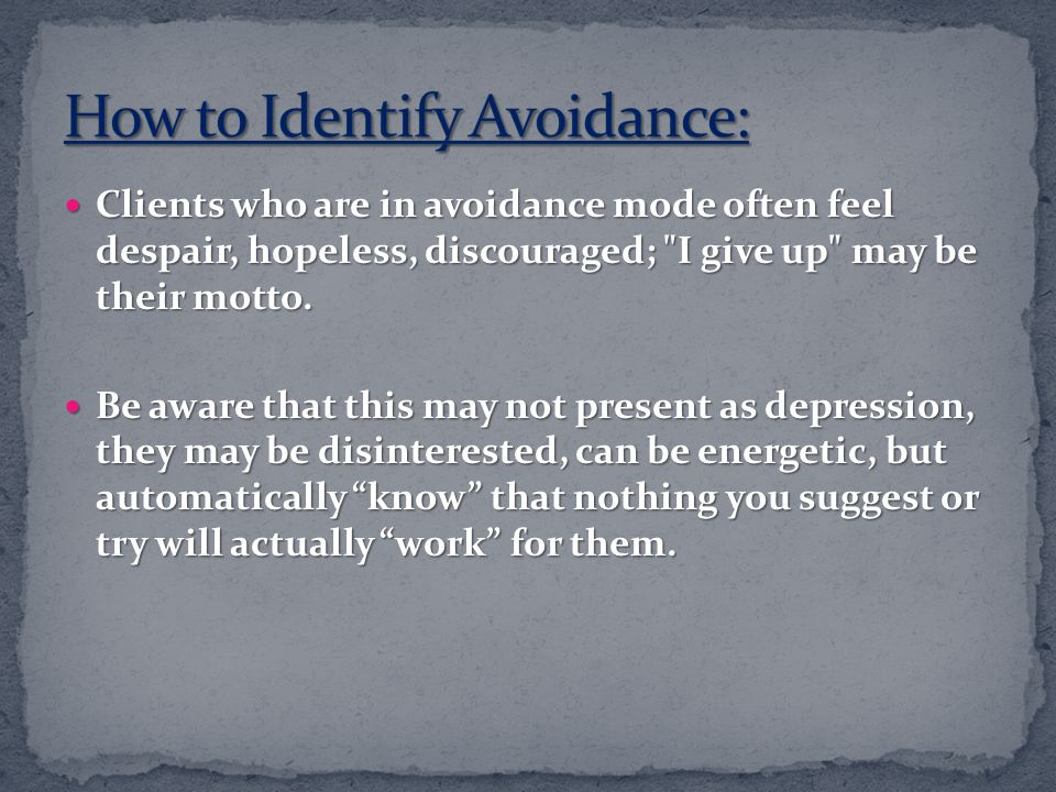 How to Identify Avoidance: