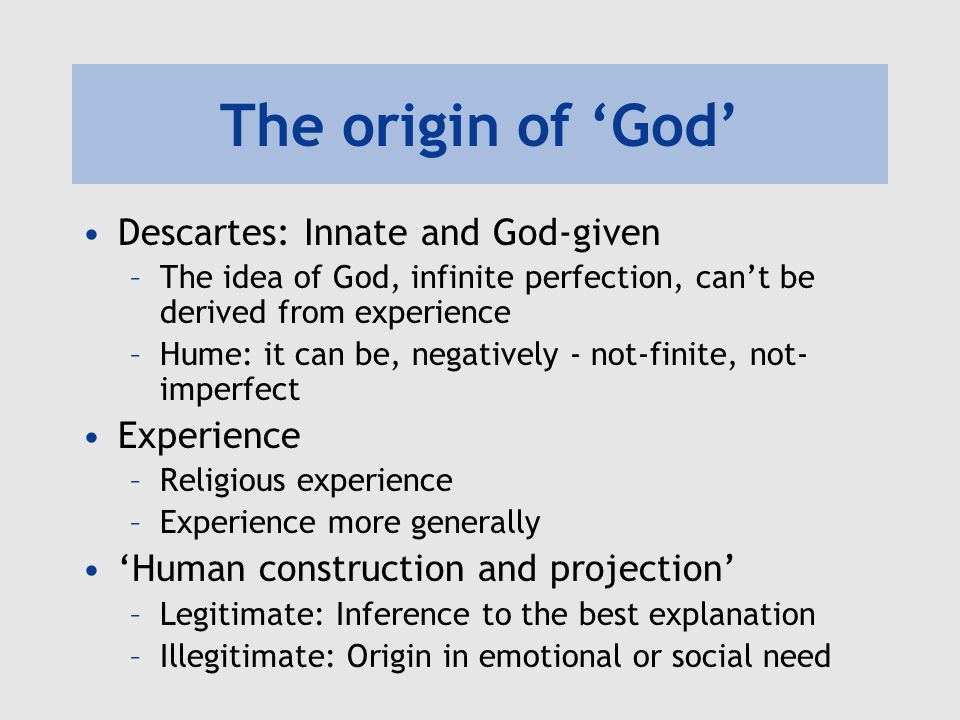The origin of 'God' Descartes: Innate and God-given Experience