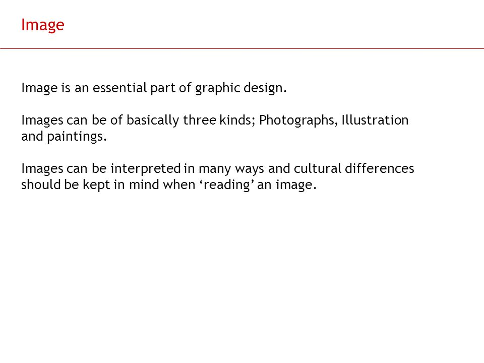 Image Image is an essential part of graphic design.