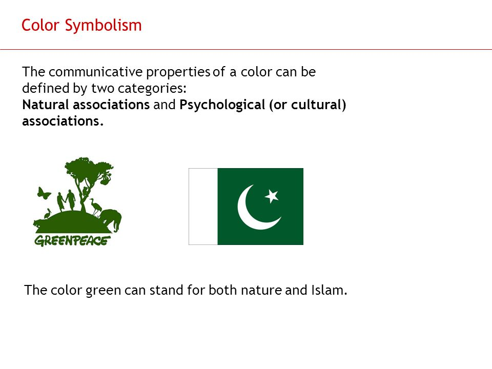 Color Symbolism The communicative properties of a color can be defined by two categories: