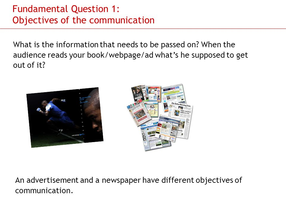 Fundamental Question 1: Objectives of the communication
