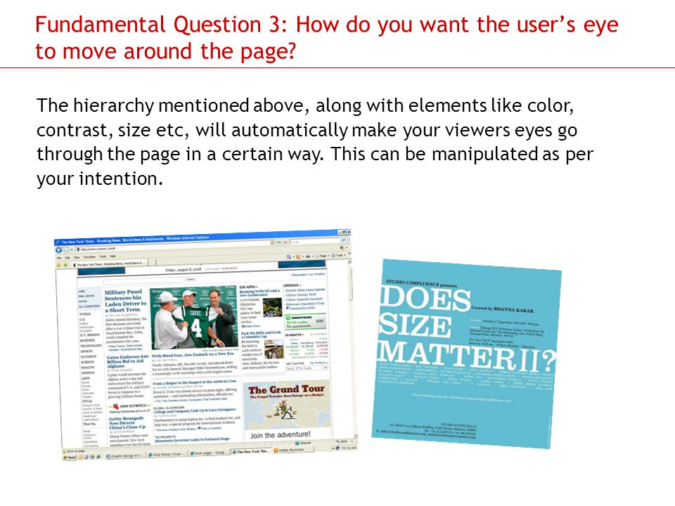 Fundamental Question 3: How do you want the user's eye to move around the page