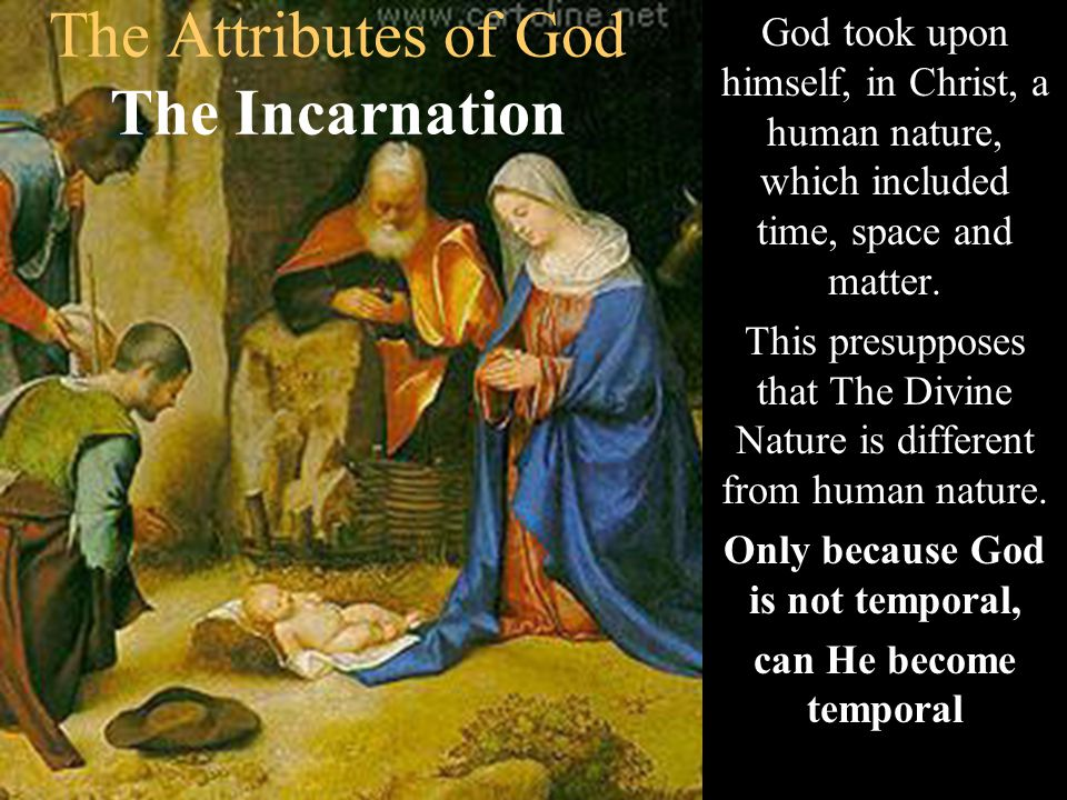 The Attributes of God The Incarnation