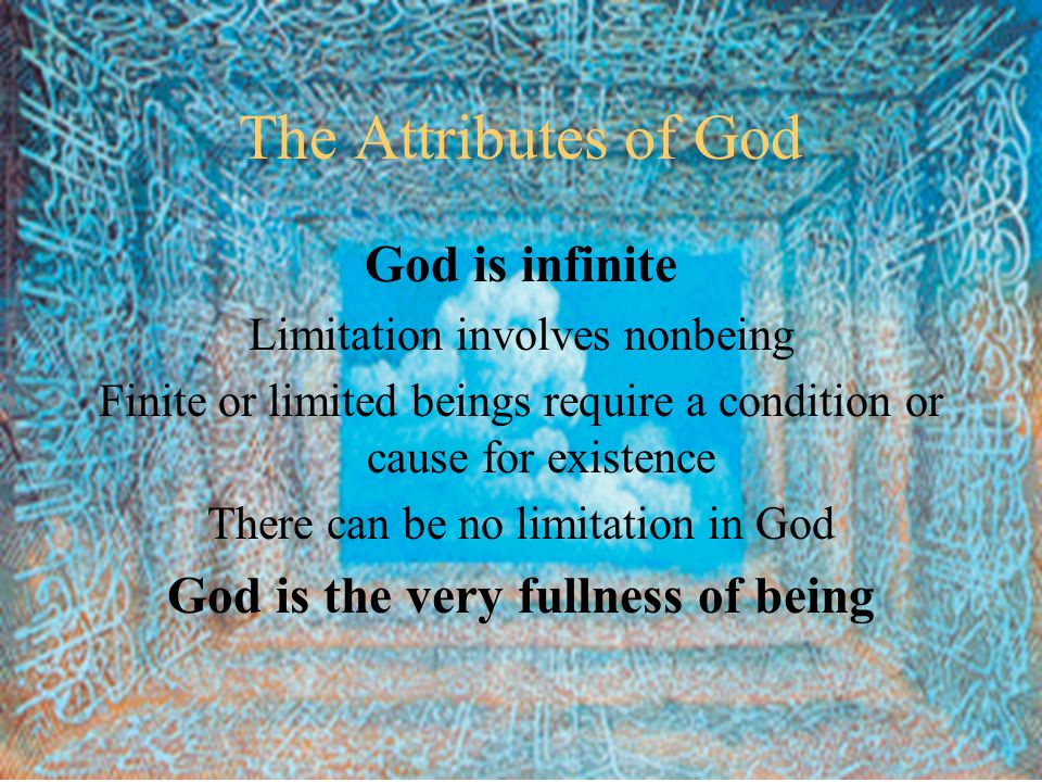 God is the very fullness of being