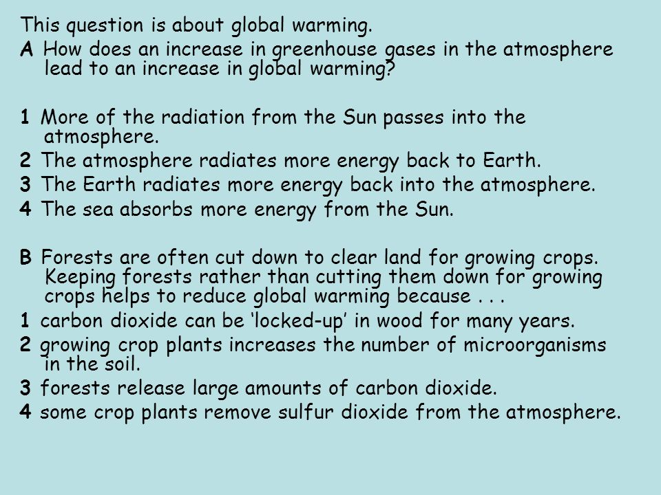 This question is about global warming.