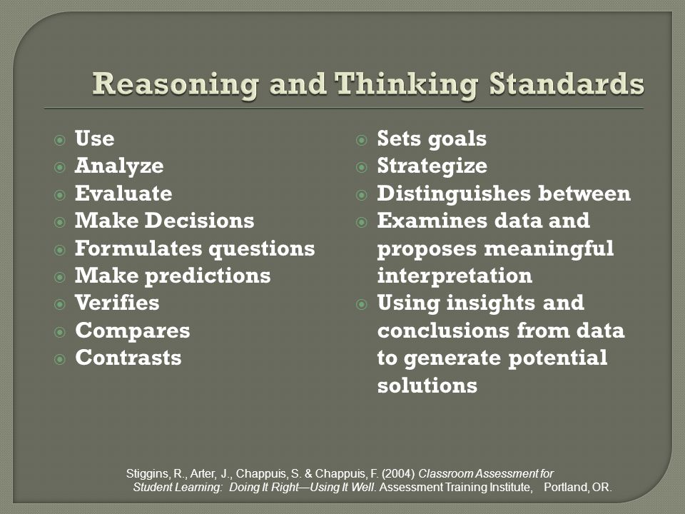 Reasoning and Thinking Standards