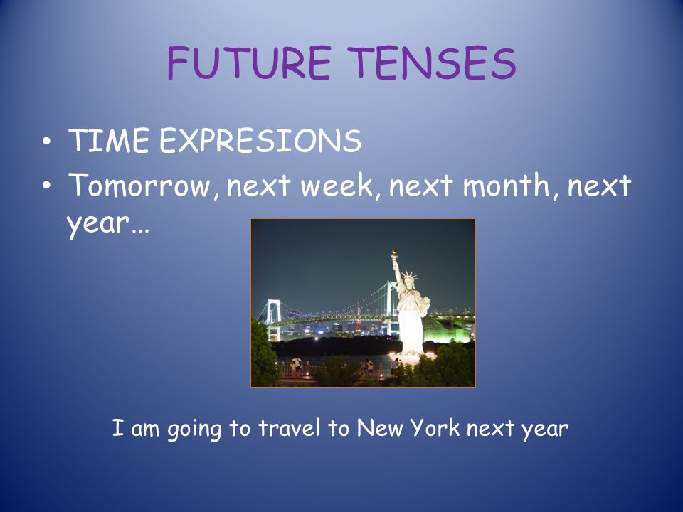 FUTURE TENSES TIME EXPRESIONS