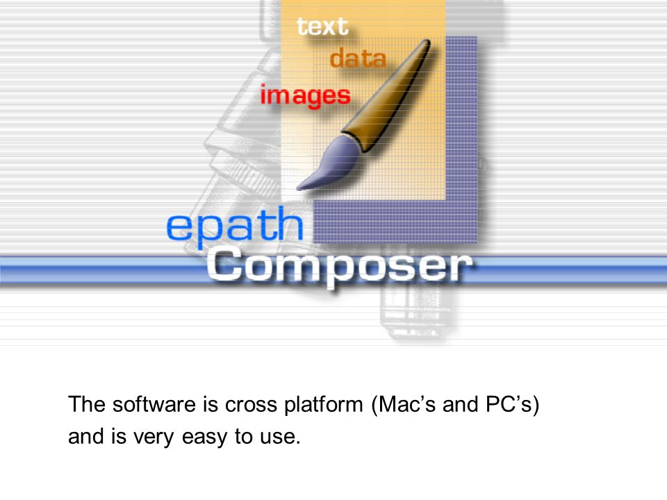 The software is cross platform (Mac's and PC's)