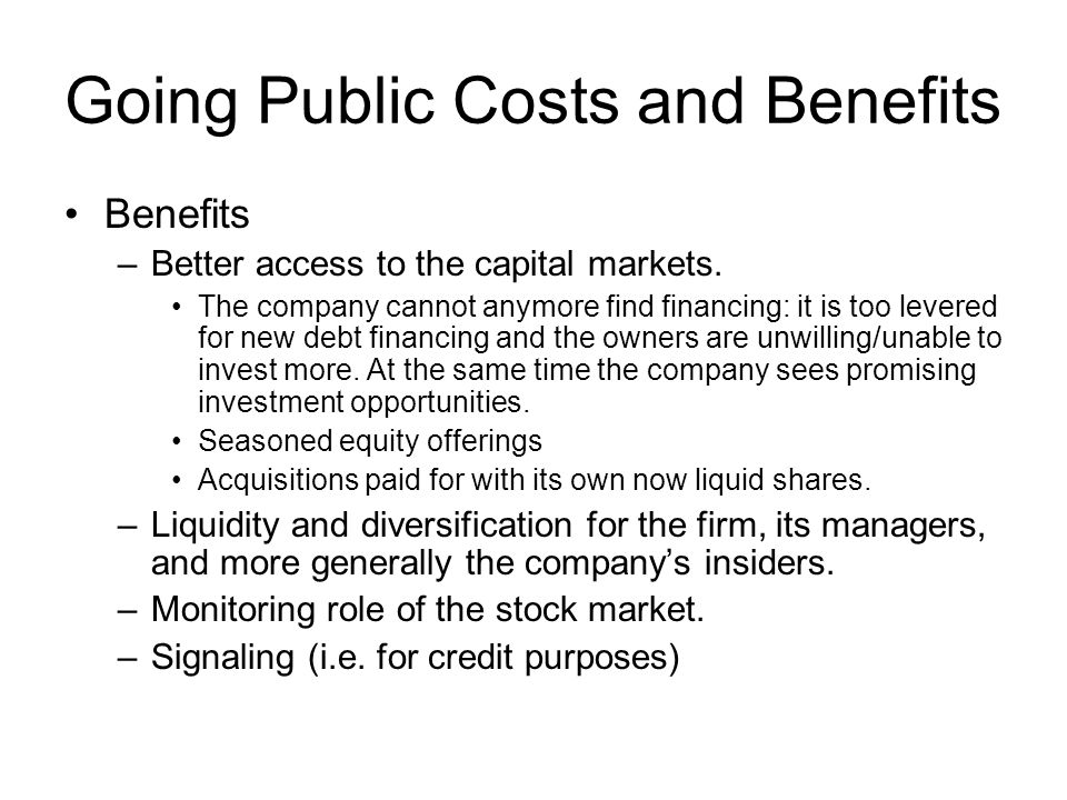 Going Public Costs and Benefits