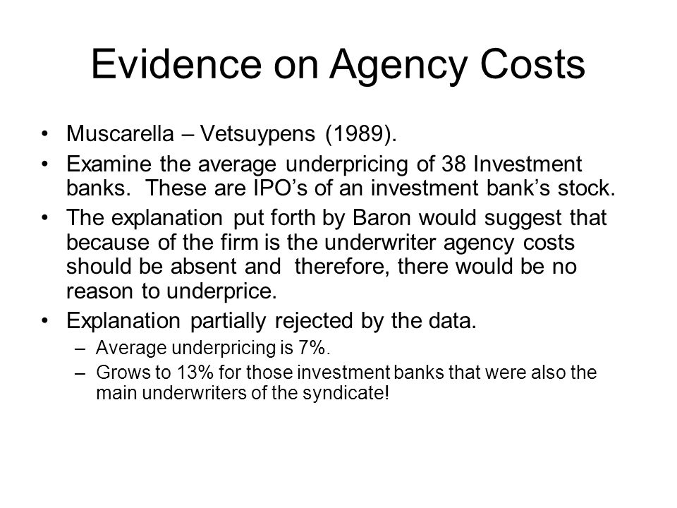Evidence on Agency Costs