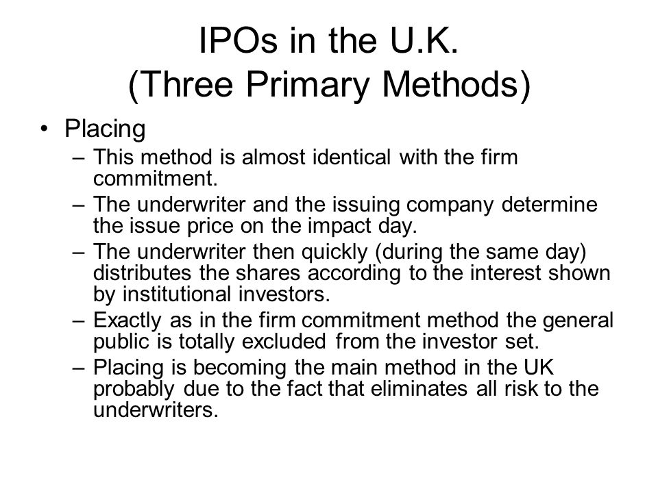 IPOs in the U.K. (Three Primary Methods)