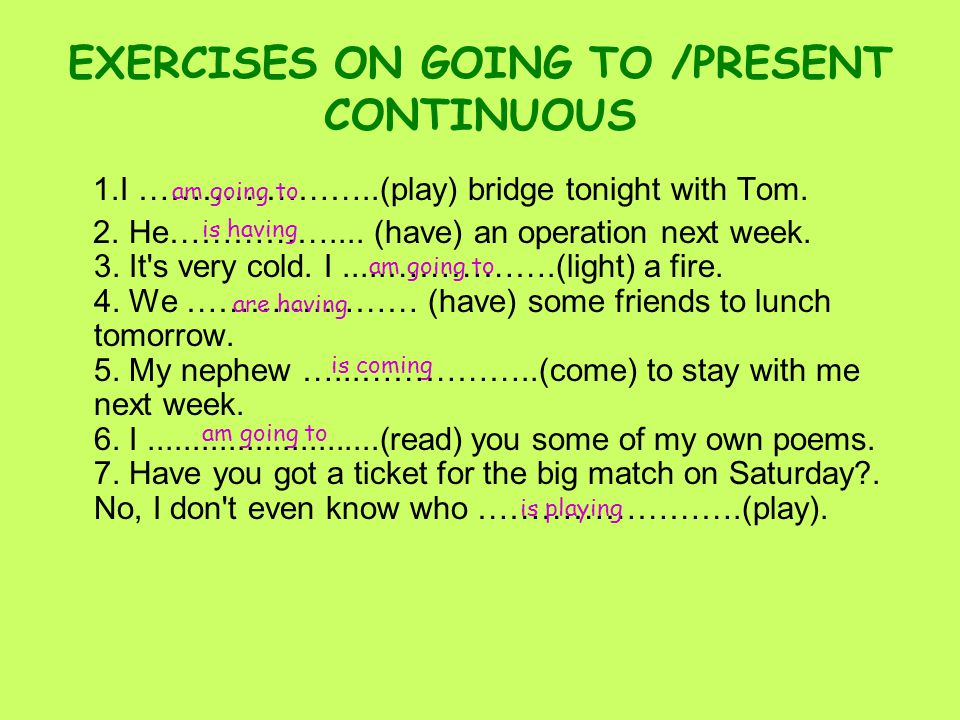 EXERCISES ON GOING TO /PRESENT CONTINUOUS