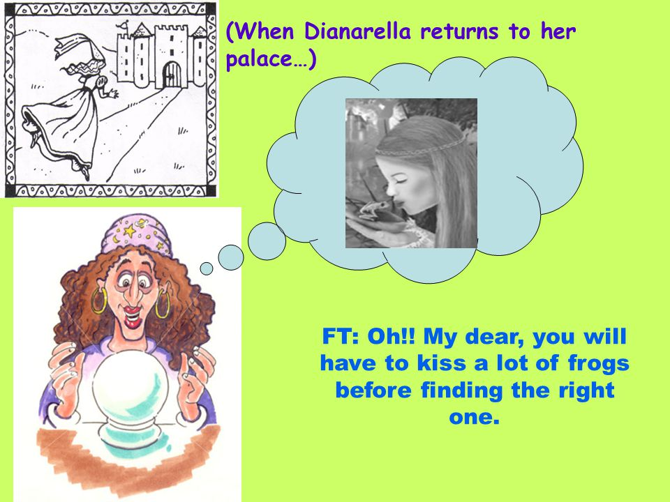 (When Dianarella returns to her palace…)