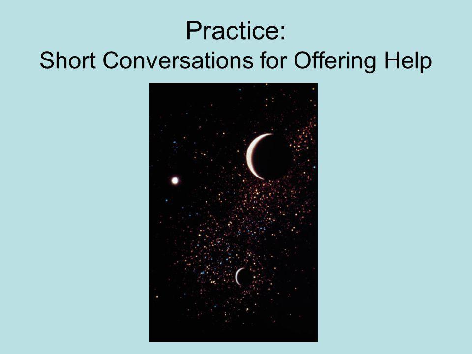 Practice: Short Conversations for Offering Help